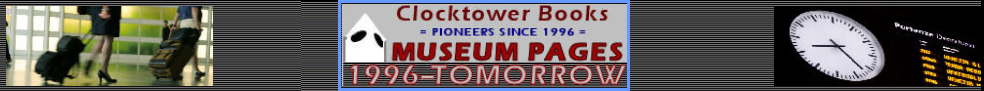 click here to open a separate window for the Clocktower Books Museum as background reference